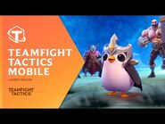 Teamfight Tactics Mobile - Launch Trailer - Teamfight Tactics