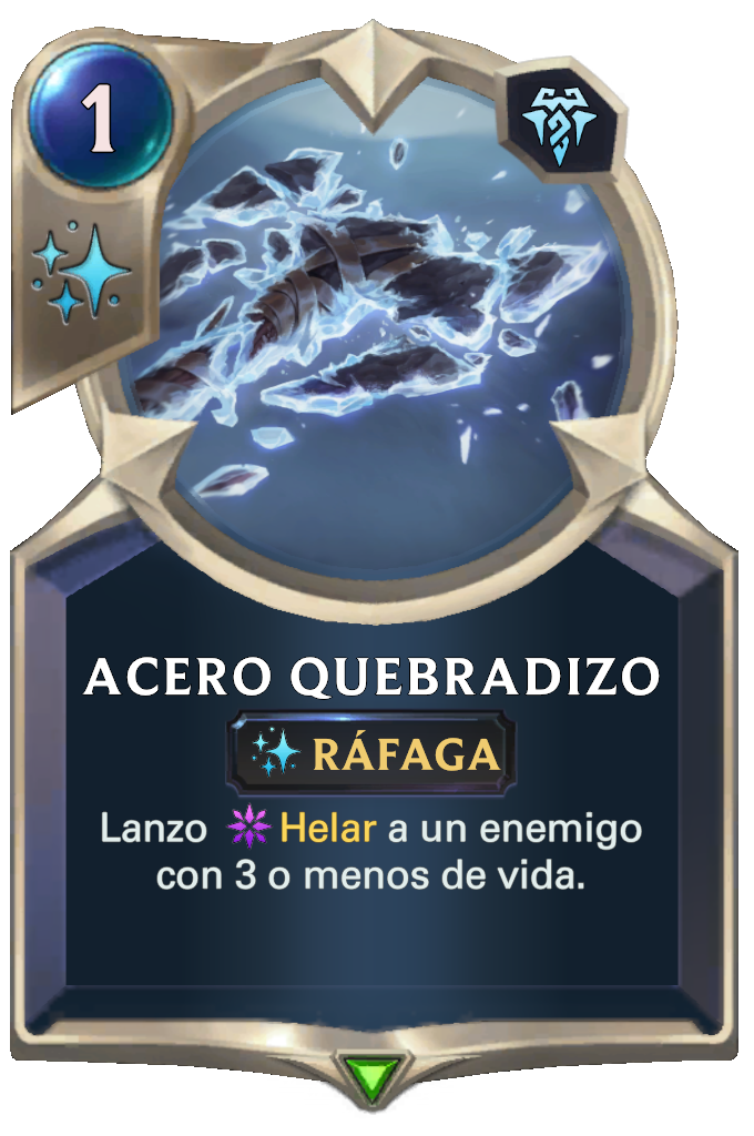 Acero Quebradizo (Legends of Runeterra)