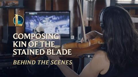 Composing Kin of the Stained Blade Behind the Scenes - League of Legends