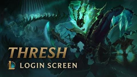 Thresh, the Chain Warden - Login Screen