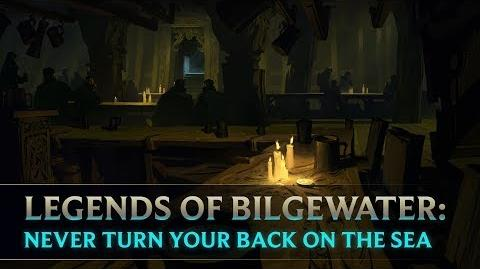 Legends of Bilgewater Never Turn Your Back on the Sea Audio Drama (Part 6 of 6)