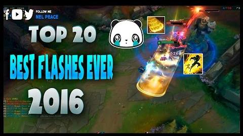 Top 20 Best Flashes Ever 2016 - League of Legends