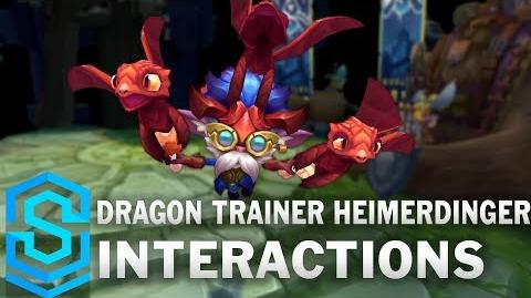 Dragon Trainer Heimerdinger Special Interactions