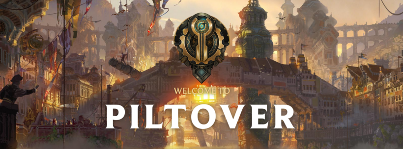 Welcome to piltover.PNG