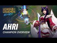 Ahri Champion Overview - Gameplay - League of Legends- Wild Rift