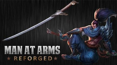 Yasuo's Blade - League of Legends - MAN AT ARMS REFORGED