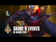 Skins & Events in Season 2021- Dev Video - League of Legends