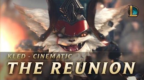 Kled The Reunion New Champion Teaser - League of Legends