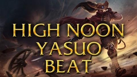 LoL Sounds - High Noon Yasuo - Dance Beat