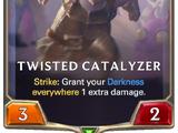 Twisted Catalyzer (Legends of Runeterra)