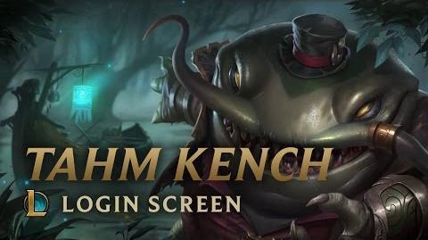 Tahm_Kench,_the_River_King_-_Login_Screen