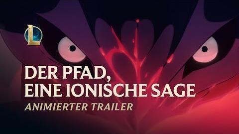 """Der_Pfad,_eine_ionische_Sage_Animierter_Trailer_für_""""Seelenblumen_2020""""_–_League_of_Legends"""