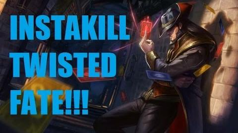 Instakill - Twisted Fate