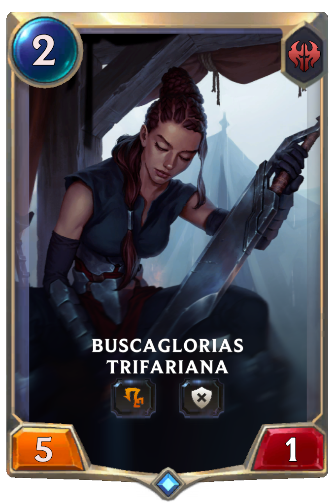 Buscaglorias Trifariana (Legends of Runeterra)