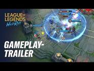 Offizieller Gameplay-Trailer - League of Legends- Wild Rift