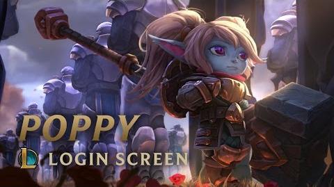 Poppy, Keeper of the Hammer Login Screen - League of Legends