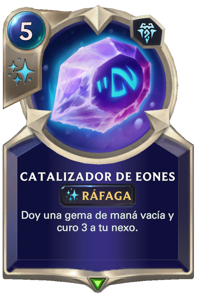 Catalizador de Eones (Legends of Runeterra)