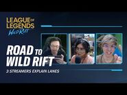 3 Streamers Explain Lanes - Road to Wild Rift