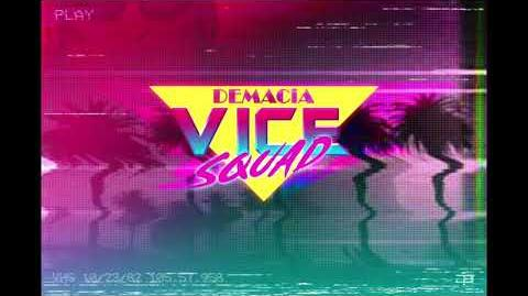 Demacia Vice Squad Music