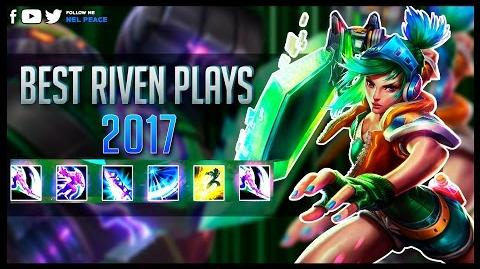 Riven Montage s7 - ft Box Box Adrian Riven The Shy - Best Riven Plays 2017