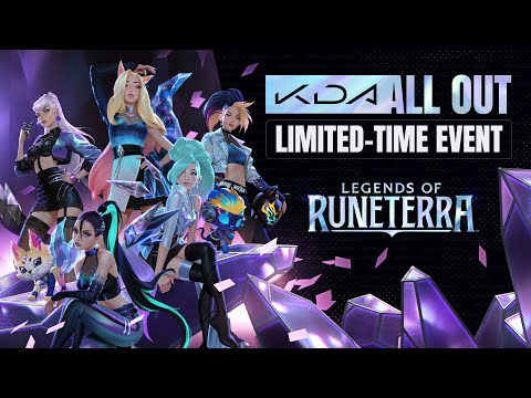 K-DA ALL OUT - Event Trailer - Legends of Runeterra