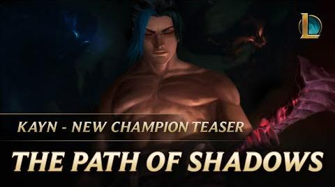 Kayn The Path of Shadows New Champion Teaser - League of Legends