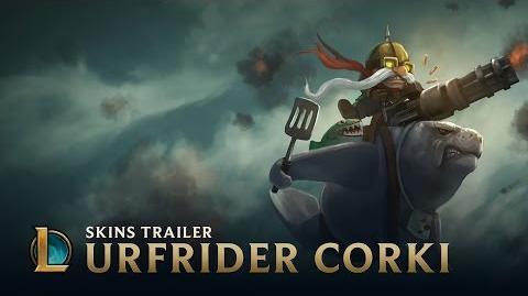 Urfreiter-Corki Skins Trailer - League of Legends