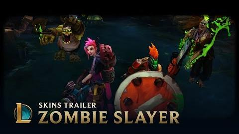Zombie Slayer Skins Trailer - League of Legends