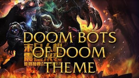 LoL Login theme - Chinese - 2014 - Doom bots of Doom