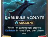 Darkbulb Acolyte (Legends of Runeterra)