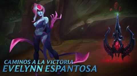 Caminos a la victoria Evelynn Espantosa - League of Legends