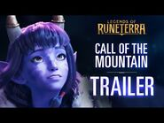 New Expansion & Region- Call of the Mountain - Launch Trailer - Legends of Runeterra