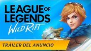 League of Legends Wild Rift Tráiler del anuncio