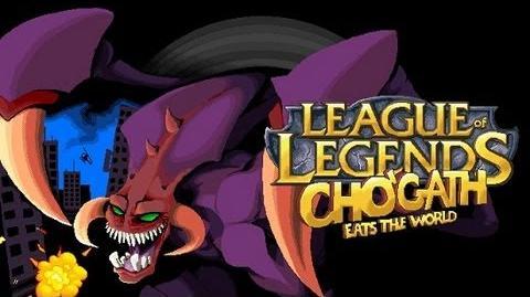 League_Of_Legends_-_Cho'gath_Eats_The_World