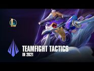 TFT in Season 2021 - Dev Video - Teamfight Tactics