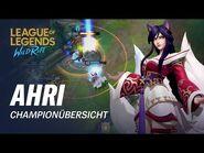 Championübersicht- Ahri - Gameplay – League of Legends- Wild Rift
