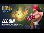 Championübersicht- Lee Sin - Gameplay – League of Legends- Wild Rift