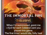 The Immortal Fire (Legends of Runeterra)