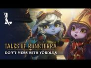 Tales of Runeterra- Don't Mess With Yordles - League of Legends- Wild Rift