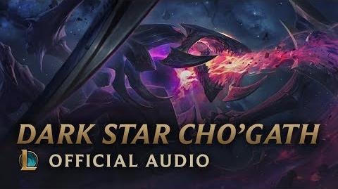 Dark Star Cho'Gath - Official Audio