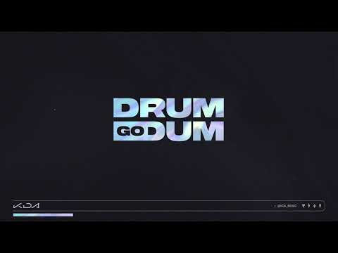 K-DA - DRUM GO DUM ft. Aluna, Wolftyla, Bekuh BOOM (Official Audio)