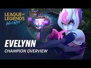 Evelynn Champion Overview - Gameplay - League of Legends- Wild Rift