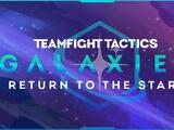 Galaxies: Return to the Stars (Teamfight Tactics)