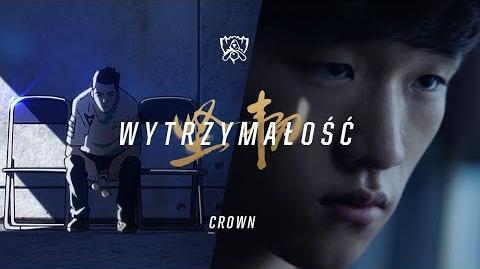 Goń legendę — Crown (Mistrzostwa 2017)