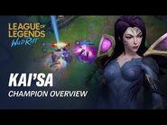 Kai'Sa Champion Overview - Gameplay - League of Legends- Wild Rift