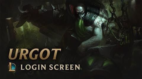 Urgot, the Dreadnought - Login Screen