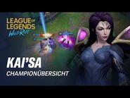 Championübersicht- Kai'Sa - Gameplay – League of Legends- Wild Rift