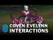 Coven Evelynn Special Interactions