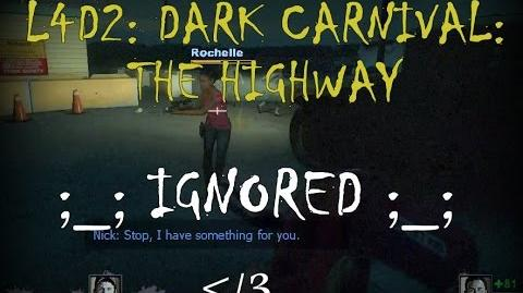 Left 4 Dead 2 Dark Carnival - The Highway Gameplay Walkthrough Playthrough