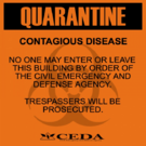 Sign quarantine